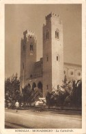 "05330 ""SOMALIA - MOGADISCIO - LA CATTEDRALE"" ANIMATA. CART. POST. ORIG. SPEDITA 1936. - Somalia"