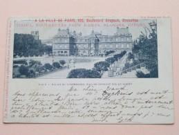 A LA VILLE DE PARIS Boulevard ANSPACH 105 ( Palais Du Luxembourg ) Anno 1902 ( Zie Foto Details ) !! - België