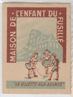 """Ww2 Carton Imprimé Maison De L'enfant Du Fusillé """"La Villette Aux Aulnes"""" 77 Mitry-Mory Dos Blanc Avec 3 Chiffres Marqué - 1939-45"""