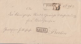 Preussen Brief R2 Posen Von 1863 Mit Briefträgerstempel Loebe Gel. Nach Berlin - Preussen