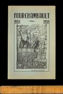 Livre FOURCHAMBAULT Nièvre 1855 1955 Couverture Dessin Du Peintre Jean Montchougny - Bourgogne