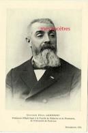 Série Nos Maîtres-Docteur Félix GARRIGOU Professeur Hydrologie Faculté Médecine Et Pharmacie De Toulouse - Collections