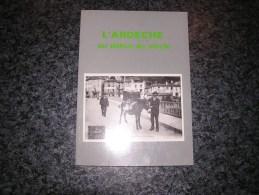 L' ARDECHE AU DEBUT DU SIECLE Mazodier P Régionalisme Ardèche Les Vans Privas Joyeuse Vernoux Vals Annonay Lamastre - Rhône-Alpes