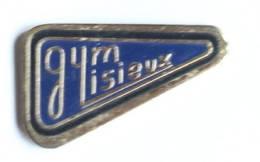 Pin's  LISIEUX (14) - GYM LISIEUX - Le Logo - F204 - Gymnastics