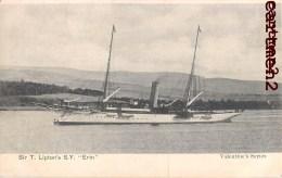 "SIR T. LIPTON'S S.Y. "" ERIN "" BOAT BATEAU VAPEUR ENGLAND - Ferries"