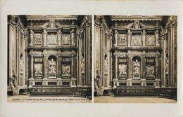 Rome - Ste Marie Majeure - Chapelle Borghese - Tombeau De Clément - Carte Non Circulée - Cartoline Stereoscopiche