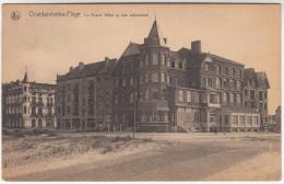 Oostduinkerke Plage, Le Grand Hotel Et Ses Extensions (pk29643) - Oostduinkerke