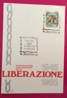 STRAMBINO 40 ANNIVERSARIO DELLA LIBERAZIONE 1945 - 1985  CARTOLINA TEMATICA REISTENZA - Eventi