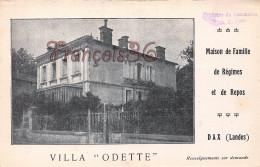 (40) Dax - Villa Odette - Maison De Famille De Régimes Et De Repos - En L'état : Pli - 2 SCANS - Dax