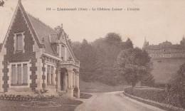 LIANCOURT LE CHATEAU LATOUR L ENTREE - Liancourt
