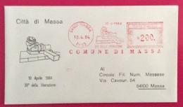 COMUNE DI MASSA  BUSTA ED ANNULLO SPECIALE TARGHETTA ROSSA  39 DELLA LIBERAZIONE 1984 - Eventi