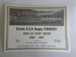 étiquette De Vin Neuve Cuvée école De Rugby UNIEUX O.C.O. Rugby Firminy  42 UNIEUX Photo équipe De Rugby 1986-1987 - Rotwein