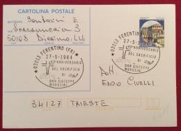 FERENTINO FROSINONE 40 ANNIVERSARIO SACRIFICIO DON GIUSEPPE MOROSINI 1984 ANNULLO SPECIALE SU INTERO POSTALE - Eventi