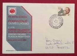 NOVA GORICA GEMELLAGGIO CENTRO ITALIANO FILATELIA RESISTENZA  BUSTA ED ANNULLO  SPECIALE  IN DATA 11/9/1983 - Eventi