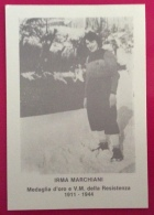 MEDAGLIA D'ORO RESISTENZA IRMA MARCHIANI  ANNULLO SPECIALE PARTIGIANI E POPOLO  LIBERANO MODENA DAI NAZIFASCISTI 1985 - Eventi