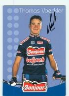 Thomas VOECKLER , Autographe Manuscrit, Dédicace . 2 Scans. Cyclisme. Bonjour - Wielrennen