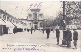Bergamo  1906 Sentierone E Chiesa Di S. Bartolomeo - Bergamo