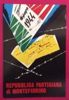 MODENA  CARTOLINA REPUBBLICA PARTIGIANA DI MONTEFIORINO ED ANNULLO SPECIALE ANTIFASCISMO E RESISTENZA  IN DATA 8/12/1982 - Eventi