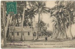 Oceanie Française   Iles Tuamotou Eglise De Fakarava Voyagé Papeete 1906 Cliché H.L. A. Thuret - Polynésie Française