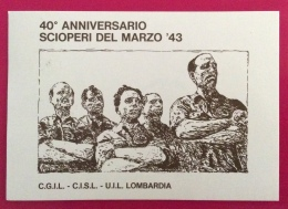 SESTO S.GIOVANNI PER LA RESISTENZA 40 ANN. SCIOPERI MARZO 43  CARTOLINA ED ANNULLO SPECIALE IN DATA 16/4/1983 - Eventi