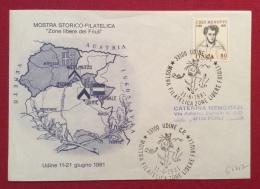 UDINE ZONE LIBERE DEL FRIULI MOSTRA STORICO FILATELICA  ANNULLO SPECIALE   IN DATA 11/6/1981 - Eventi