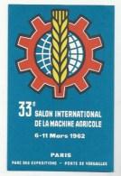 AGRICULTURE - PUBLICITÉ - 33e SALON INTERNATIONAL DE LA MACHINE AGRICOLE 1962 PARIS - Cultures
