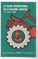 AGRICULTURE - PUBLICITÉ - 31e SALON INTERNATIONAL DE LA MACHINE AGRICOLE 1960 PARIS - Cultures