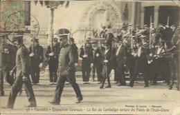 CPA De MARSEILLE - Exposition Coloniale - Le Roi Du Cambodge Sortant Du Palais De L'Indo-Chine. - Expositions Coloniales 1906 - 1922