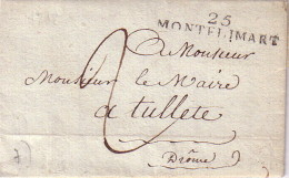 """DROME - 25 MONTELIMAR - DE LA MAISON D'ARRET DE MONTELIMAR LE 3-8-1818 - TEXTE """"Pierre Carbonnel Garde Forestier A Tulet - Marcophilie (Lettres)"""