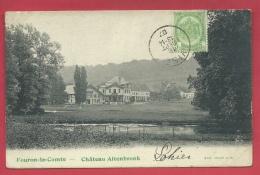Fouron-le-Comte - Château Altenbrunk - 1907 ( Voir Verso ) - Voeren