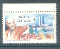 BRESIL BRASIL BRAZIL  YVERT NR. 2134 MNH AÑO 1993 HOMMAGE A ULYSSES GUIMARAES (1916-1922) POLITIQUE MNH TBE - Unused Stamps