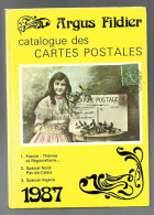 CATALOGUE ARGUS FILDIER 1987 , France Themes + Special Nord Pas De Calais Et Algerie  Cartes Postales De Collection - Libros & Catálogos