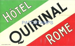 37815 ITALY ROMA HOTEL QUIRINAL LUGGAGE NO POSTAL POSTCARD - Hotel Labels