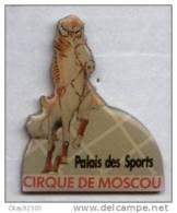 PIN´S THEME SPECTACLE  CIRQUE DE MOSCOU   PALAIS DES SPORTS - Pin's