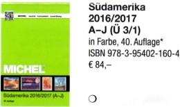 Süd-Amerika A-I Band 3/1 Briefmarken MICHEL 2016/2017 Neu 84€ America Argentinien Bolivien Brazil Chile Ecuador F-Guyana - Deutsch