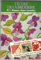 ECOLE DE LA BRODERIE N°1 De 1978 COUSSINS NAPPES Un Air De CAMPAGNE RETRO 64 Pages - Point De Croix