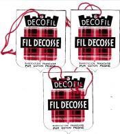 FIL D'ECOSSE > DECOFIL > 3 ETIQUETTES NEUVE DE VETEMENT EN FIL D'ECOSSE DECOFIL - Pubblicitari