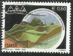 ITALIA REPUBBLICA ITALY REPUBLIC 2006 GIORNATA INTERNAZIONALE DELLA MONTAGNA USATO USED OBLITERE´ - 6. 1946-.. Repubblica