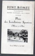 Prospectus FONT ROMEU (Pyrénées Orientales) 1931 (PPP2991) - Dépliants Touristiques