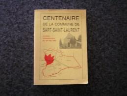 CENTENAIRE DE LA COMMUNE DE SART SAINT LAURENT Régionalisme Histoire Guerre Ducasse Jijé Sobriquet Marche Militaire Jeu