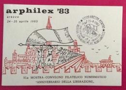 AREZZO ANNIVERSARIO DELLA LIBERAZIONE ARPHILEX 83  CARTOLINA N. 496  ED ANNULLO SPECIALE  IN DATA  25/4/1983 - Eventi