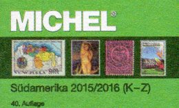 MICHEL Südamerika Part 3/2 K-Z Briefmarken Katalog 2016 New 84€ Paraguay Peru Surinam Uruguay Catalogue Of South-America - Télécartes