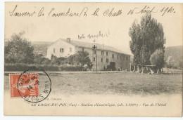Var - 83 - Le Logis Du Pin Vue De L'hotel Souvenir Ouverture Chasse Du 15 Aout 1910 - France
