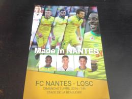 Magazine FCN NANTES LILLE LOSC - 2015 2016 MADE IN NANTES - Habillement, Souvenirs & Autres