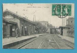 CPA - Chemin De Fer Cheminots La Gare De GRAND-CROIX 42 - France
