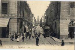 51 REIMS LA RUE COLBERT 15 TRAMWAY - Reims