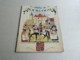 HISTOIRE DE LA BOURGOGNE   RACONTEE PAR PALUEL MARMONT.  IMAGEE PAR JEAN PICHARD - Bourgogne