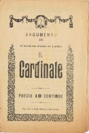 17789. Programa Drama 4 Actos IL CARDINALE . Barcelona 1910-1915 - Programas