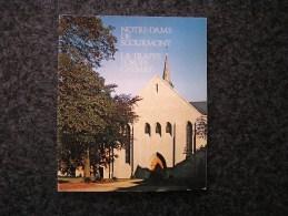 NOTRE DAME DE SCOURMONT La Trappe Forges Chimay Brochure Régionalisme Trappistes Monastère Cisterciens - België