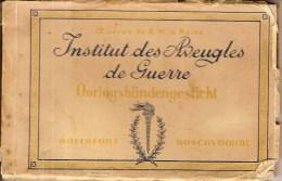 WATERMAEL-BOITSFORT-INSTITUT DE AVEUGLES DE GUERRE-handicap-guerre 1914/1918 - Watermael-Boitsfort - Watermaal-Bosvoorde